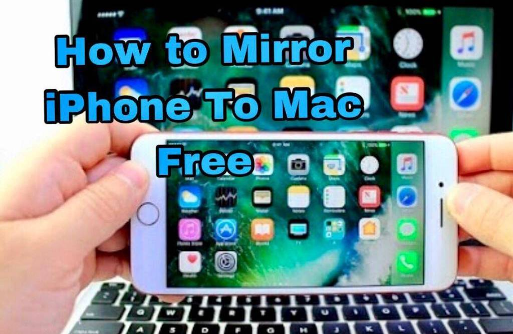 How to mirror iPhone to Mac Free