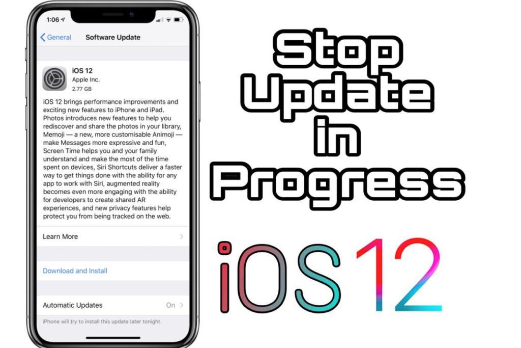 How to Stop iOS 12 Update in Progress