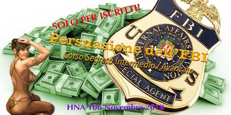 HNA106Novembre2018-persuasione-FBI-corso-manuale-seduzione-vendita-PNL-negoziazione-Voss