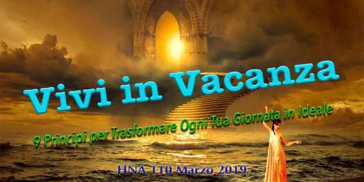 HNA110Mar2019-9-Principi-per-Trasformare-Ogni-Tua-Giornata-in-Una-Vacanza-vita-ideale-stile-lifehacking