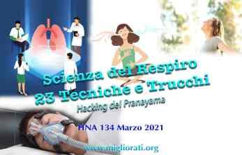 HNA134Mar2021 Hacking della Scienza della Respirazione Pranayama Trucchi, Tecniche e Segreti