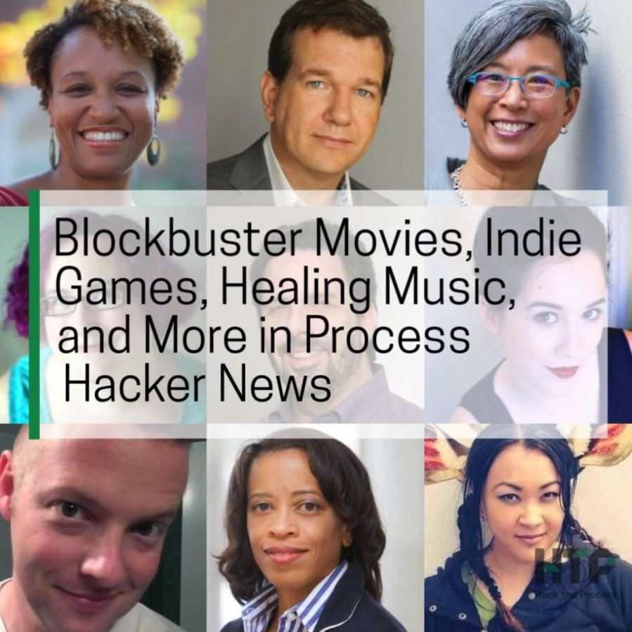 Blockbuster Movies, Indie Games, Healing Music, and More in Process Hacker News