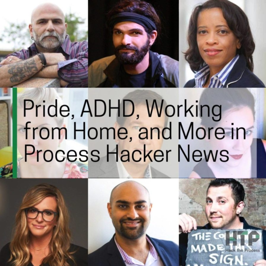 Pride, ADHD, Working from Home, and More in Process Hacker News