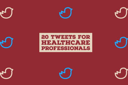 Tweets for healthcare professionals