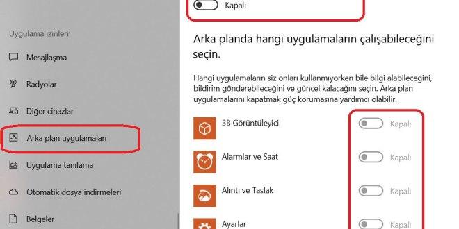 Windows 10 Arka Planda Çalışan Uygulamaları Kapatma