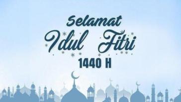 Kumpulan kata ucapan selamat Hari Raya Idul Fitri 1440 H untuk orang-orang tercinta