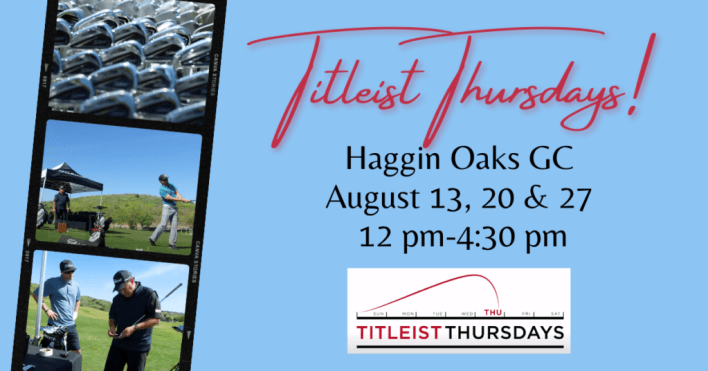 Titleist Thursdays at Haggin Oaks