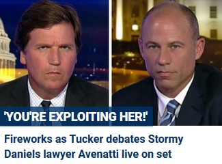 Fireworks! Tucker Carlson Confronts Trump Accuser Porn Star's Lawyer