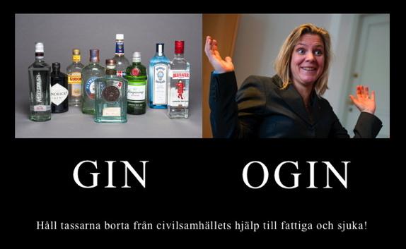 GIN OGIN, ginfaskor till vänster, Magdalena Andersson till höger