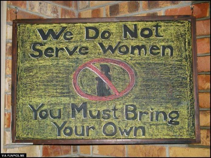 We do not serve women