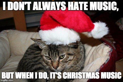i hate christmas music
