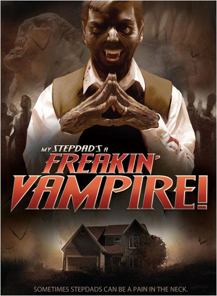 My Stepdad's A Freakin' Vampire