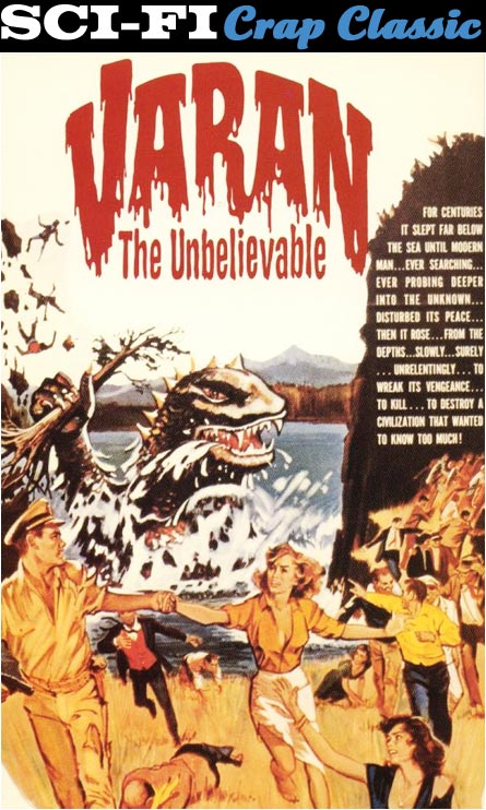 Varan, The Unbelievable