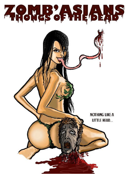 Zomb'asians: Thong of the Dead