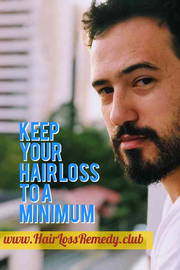 Keep Your Hair Loss To A Minimum With These Suggestions Hair Loss Remedy