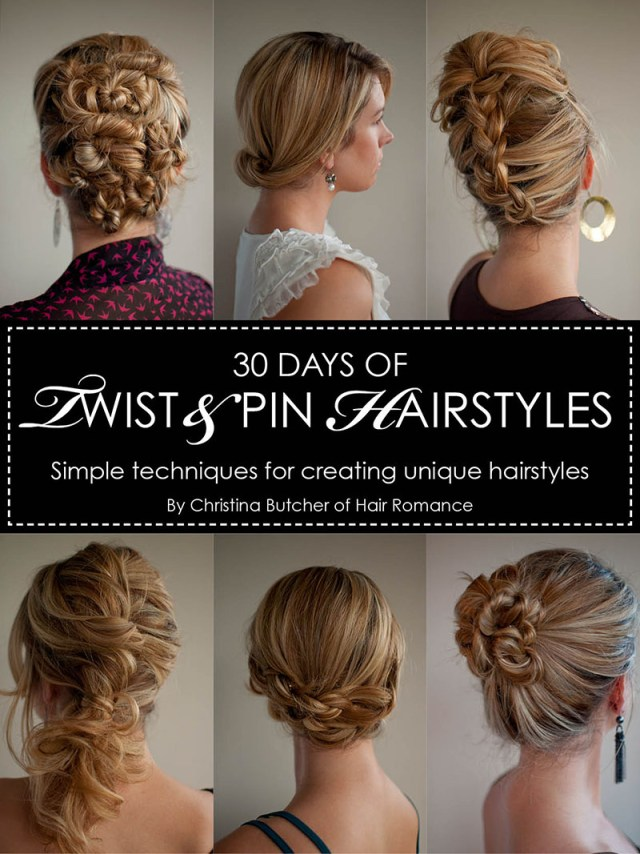 30 days of twist & pin hairstyles - the hair romance ebook