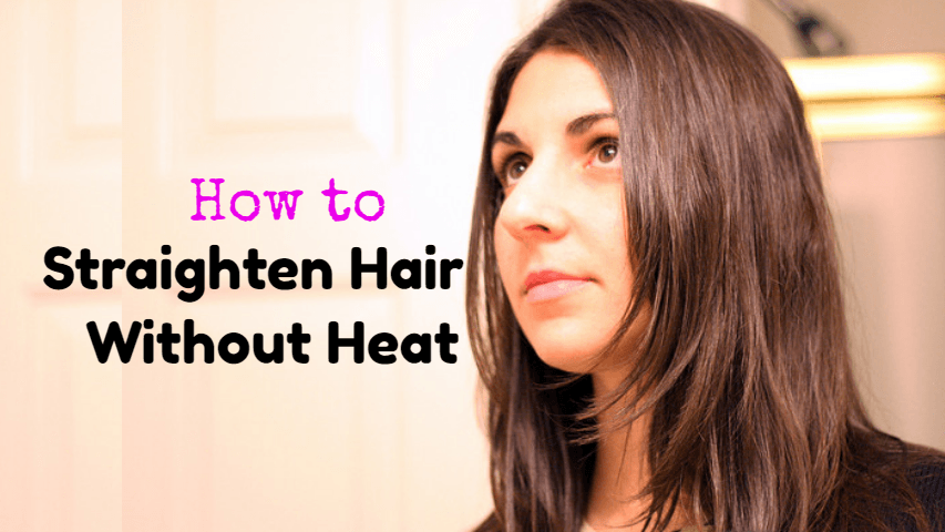 How-to-straighten-hair-without-heat