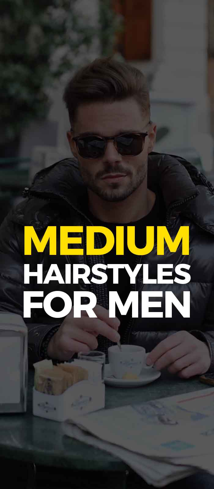 Medium Haircuts For Men 2019