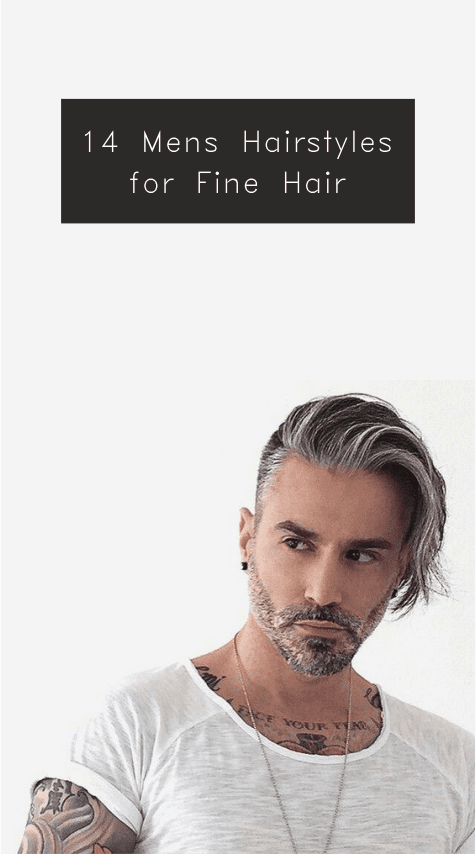 14 Mens Hairstyles For Fine Hairs
