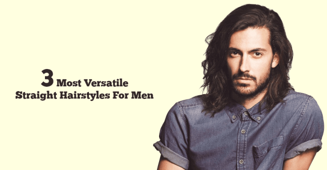 Straight Hairstyles For Men with straight hair