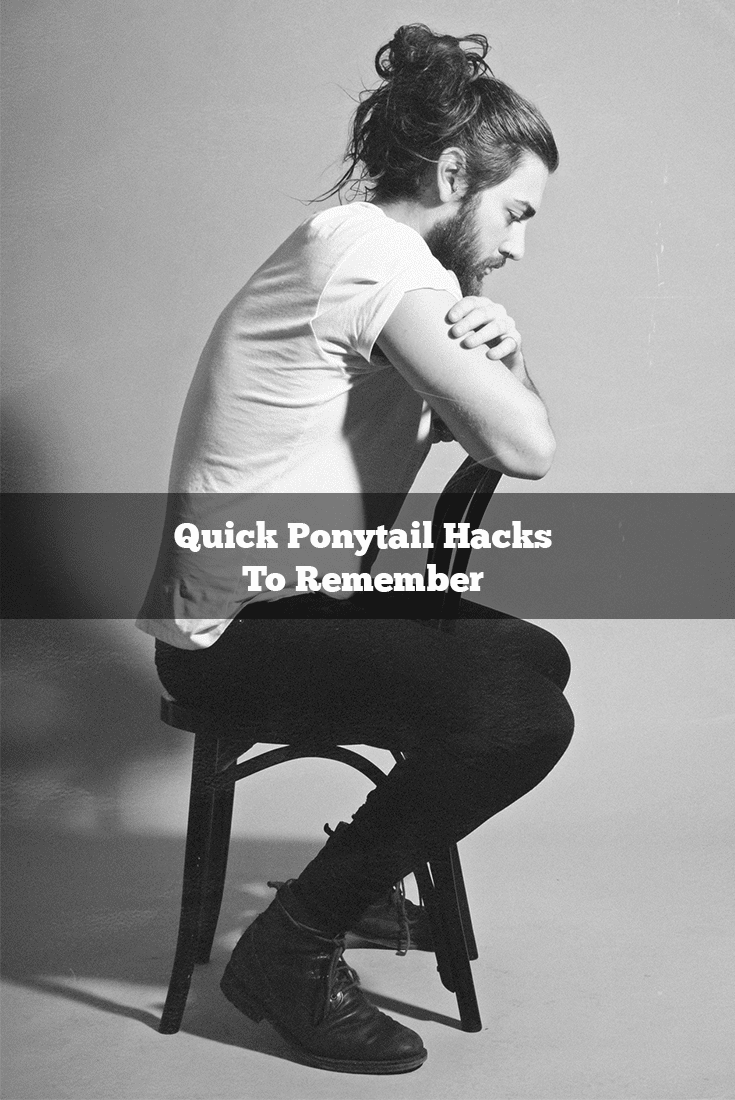 best Ponytail hacks for guys