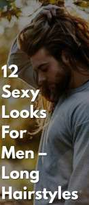 12-Sexy-Looks-For-Men-–-Long-Hairstyles