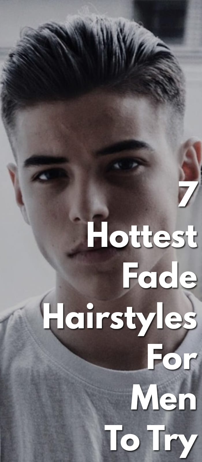7-Hottest-Fade-Hairstyles-For-Men-To-Try.