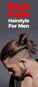 Back Fade Hairstyle 2019.