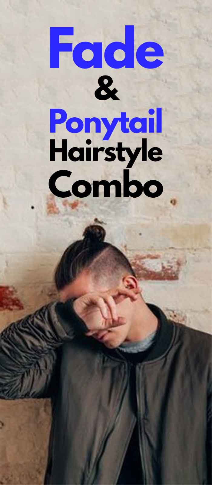 Fade Combo Fade Hairstyle With Ponytail