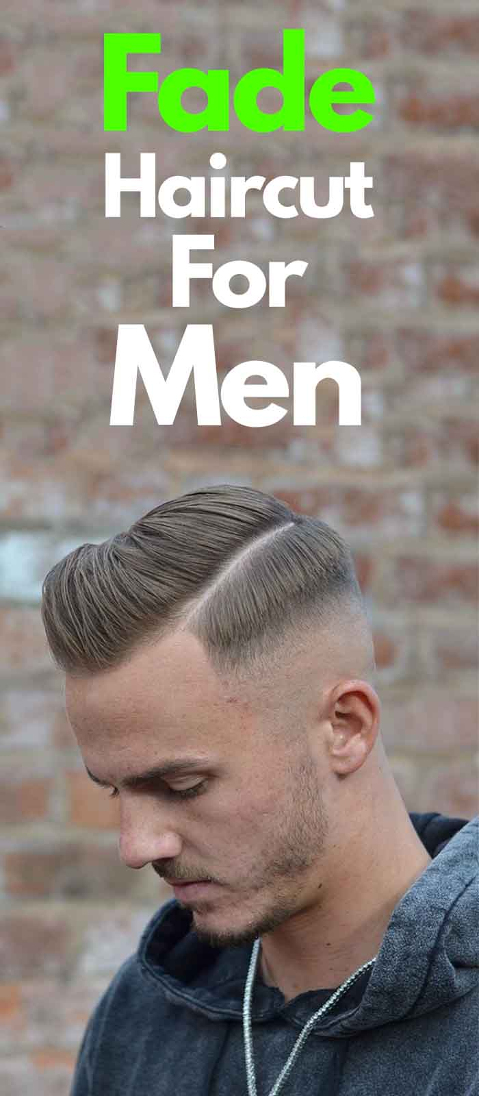 Fade Haircut For Men 2019