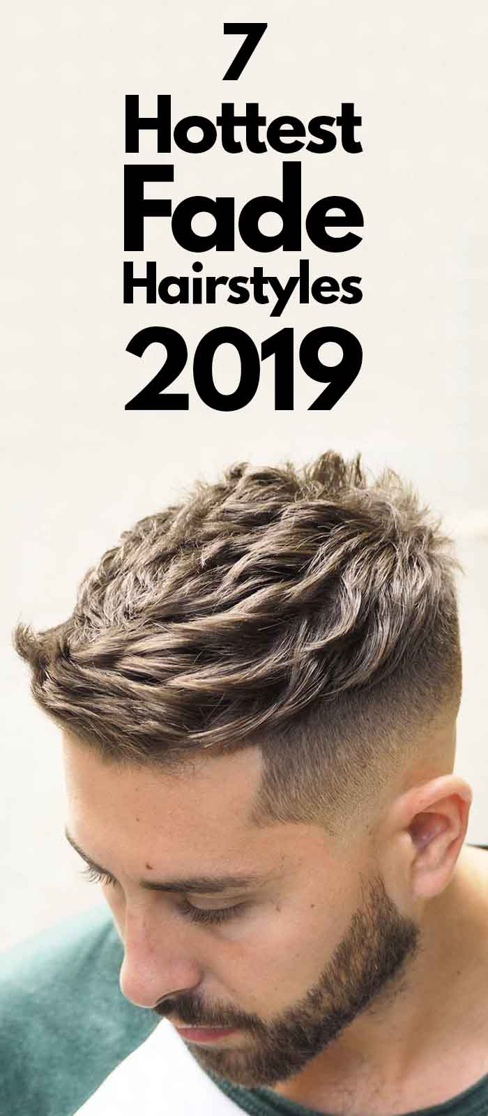 Fade Hairstyles For Men 2019.