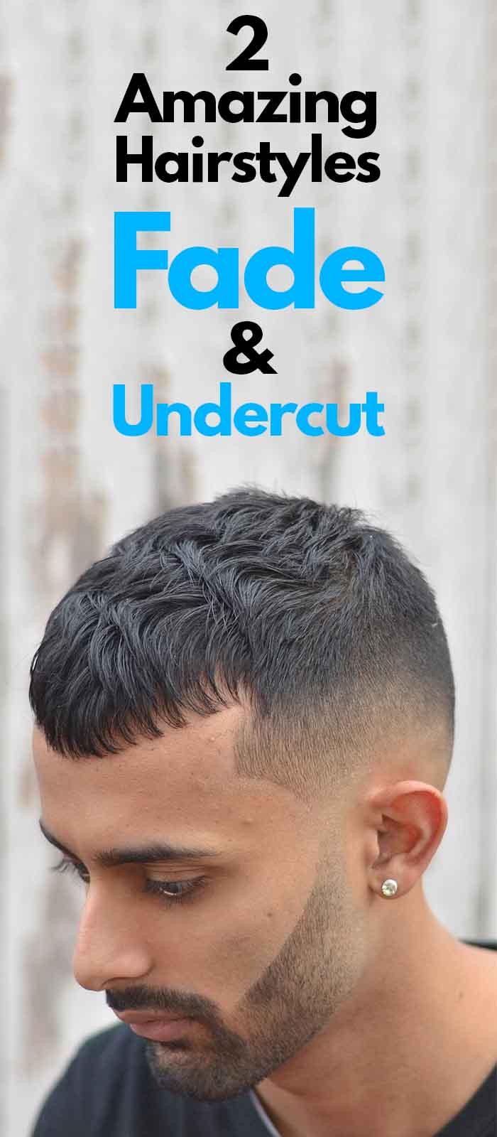 Fade & Undercut Hairstyles 2019