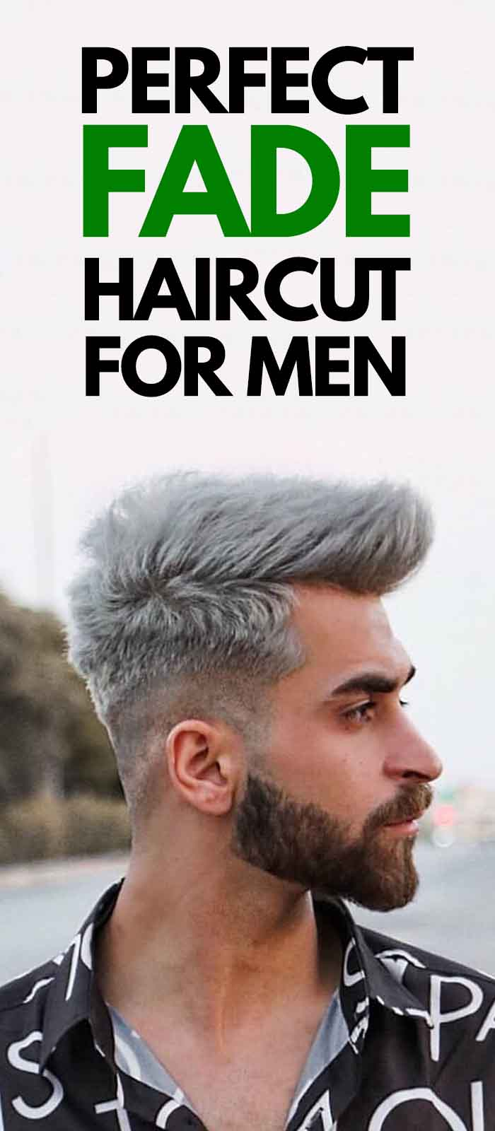 How To Achieve A Perfect Fade Hairstyle 2019