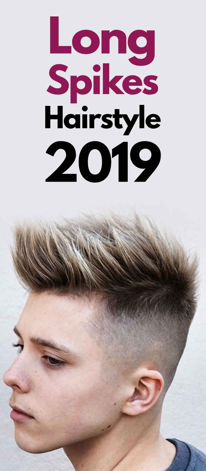 Long Spikes Hairstyle 2019