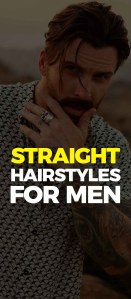 Straight Hairstyles For Men 2019.
