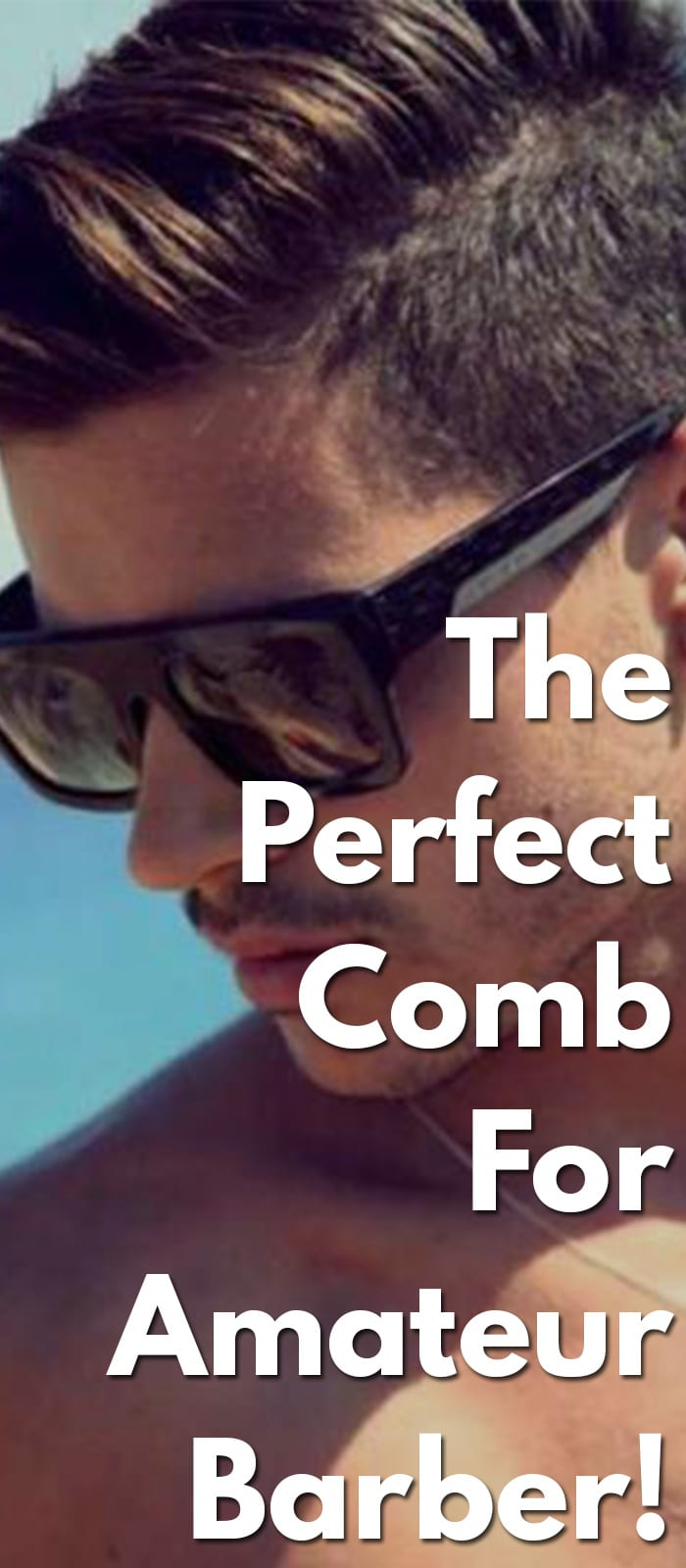 The-Perfect-Comb-For-Amateur-Barber!.