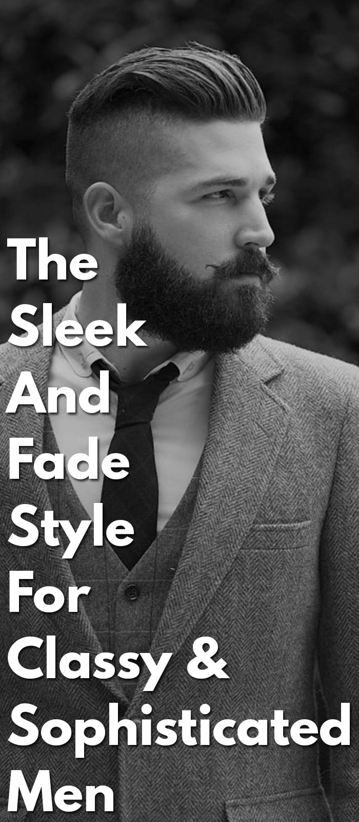 The-Sleek-And-Fade-Style-For-Classy-&-Sophisticated-Men.