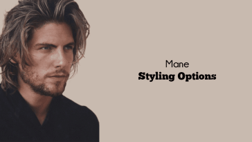 best mane styling options