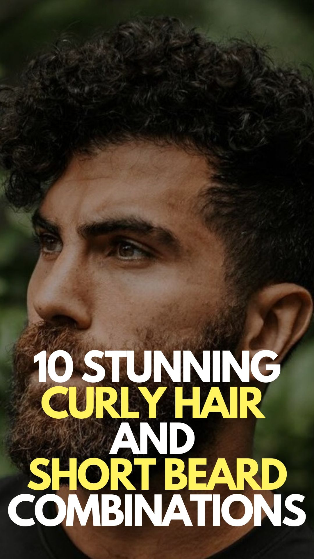 CURLY HAIR AND SHORT BEARD COMBO