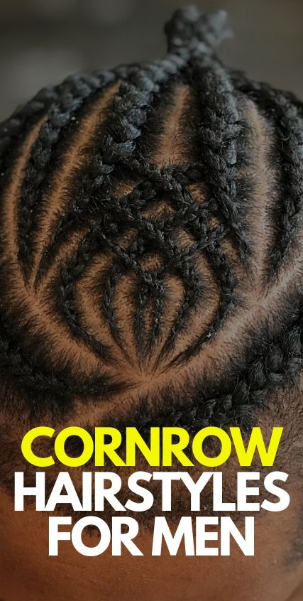 Cornrow Hairstyles for Men