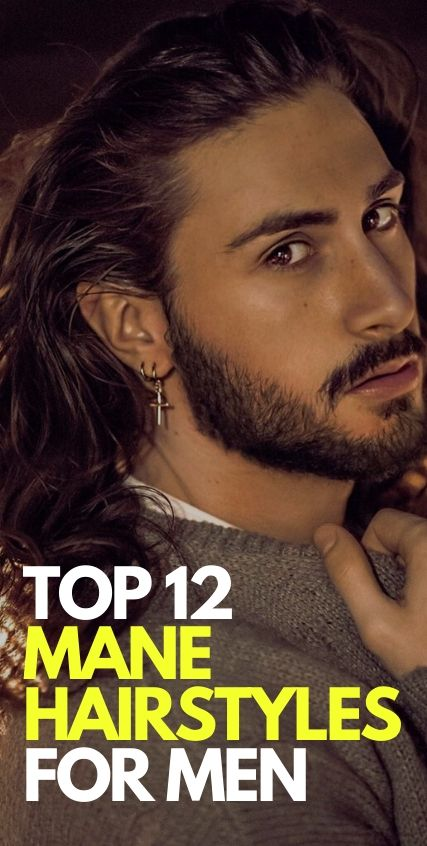 Top 12 Mane Hairstyles for Men