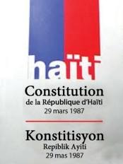 Haïti - Politique : Inquiétudes sur la Déclaration d'amendement de la Constitution de 1987