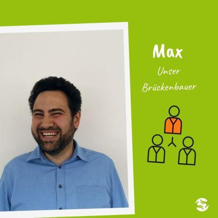 Max: Unser Brückenbauer
