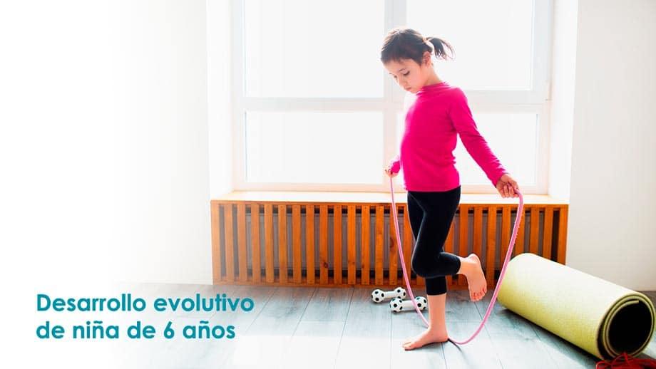 Desarrollo evolutivo niña de 6 años