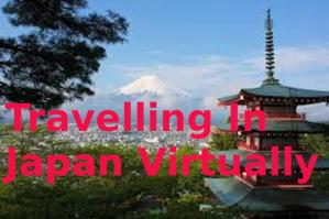 Travelling in Japan virtually