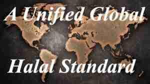 a-unified-global-halal-standard