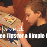Our First Week {and Three Tips for a Simple Start}