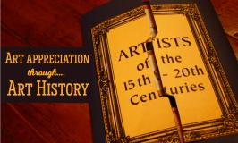 Art Appreciation through Art History