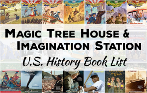 Magic Tree House & Imagination Station Book List: U.S. History