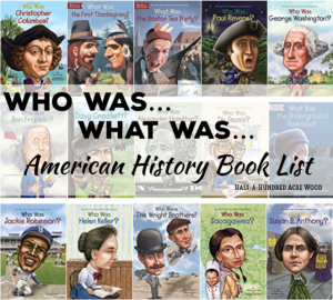 U.S. History Book List: Who Was… What Was… Where Was…